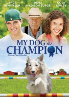My Dog The Champion Movie