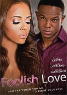 Foolish Love Movie