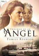 Touched By An Angel Vol. 1: Family Reunion Movie