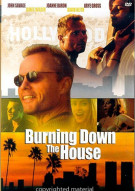 Burning Down The House Movie