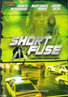 Short Fuse Movie