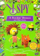 I Spy A Rockin Bronco and Other Stories Movie