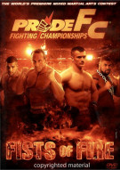 Pride FC: Fists Of Fire Movie