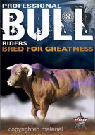 Professional Bull Riders: 8 Second Heroes - Bred For Greatness Movie