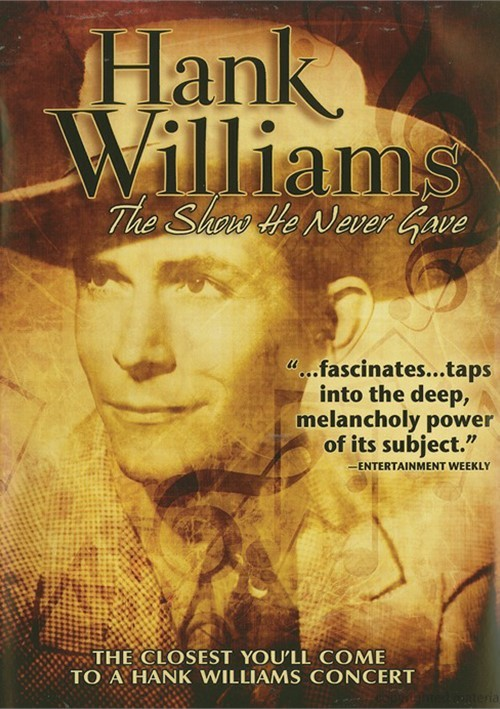 Hank Williams: The Show He Never Gave Movie