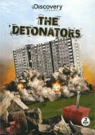 Detonators, The Movie
