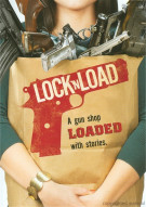 Lock N Load Movie