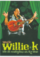 Uncle Willie K: Live At Mulligans On The Blue Movie