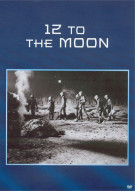 12 To The Moon Movie