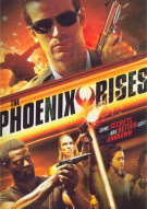 Phoenix Rises, The Movie