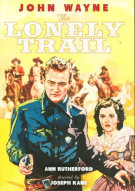 Lonely Trail, The Movie