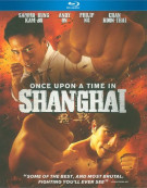 Once Upon A Time In Shanghai Blu-ray