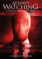 Always Watching: A Marble Hornets Story Movie