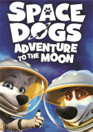 Space Dogs: Adventure To The Moon Movie