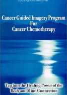 Cancer Guided Imagery Program For Cancer Chemotherapy Movie