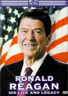 Ronald Reagan: His Life And Legacy Movie