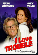 I Love Trouble Movie