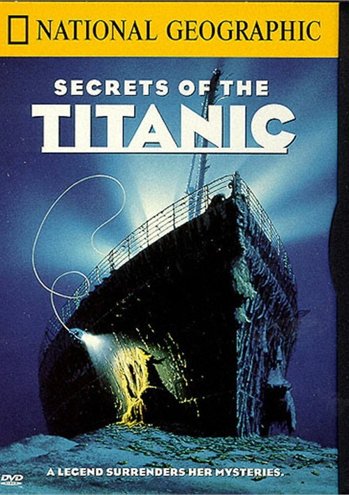 National Geographic: Secrets Of The Titanic Movie
