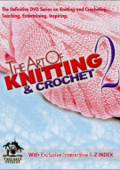 Art Of Knitting & Crocheting, The: Volume 2 Movie