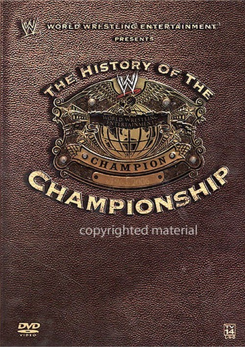 WWE: History Of The WWE Championship Movie