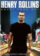 Henry Rollins: Uncut From NYC Movie