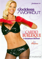 Goddess Workout, The: Cardio Burlesque - A Striptease Workout Movie