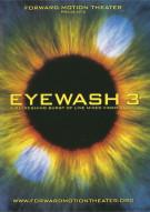 EyeWash 3 Movie