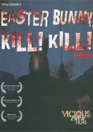 Easter Bunny, Kill! Kill! Movie