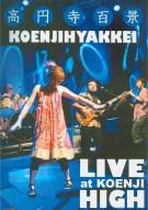 Koenjihyakkei: Live At Koenji High Movie
