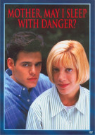 Mother, May I With Danger Movie