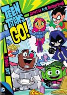 Teen Titans Go!: Appetite For Disruption - Season Two, Part One Movie