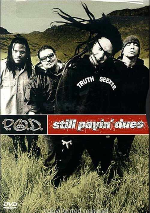 P.O.D.: Still Payin Dues Movie