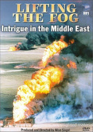 Lifting The Fog: Intrigue In The Middle East Movie