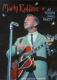 Marty Robbins At Town Hall Party Movie