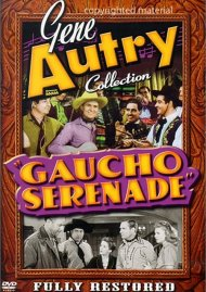 Gene Autry Collection: Gaucho Serenade Movie
