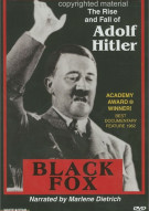 Rise And Fall Of Adolf Hitler, The: Black Fox Movie
