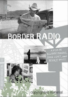 Border Radio: The Criterion Collection Movie
