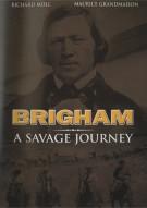 Brigham: A Savage Journey Movie