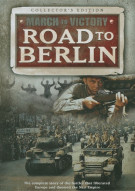 Road To Berlin: March To Victory Movie