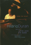 Hilario Duran And His Latin Jazz Big Band: From The Heart Movie