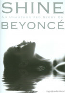Shine: An Unauthorized Story On Beyonce Movie