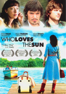 Who Loves The Sun Movie