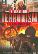 International Terrorism: The Global War On Terror Movie
