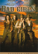 Bad Girls: Extended Cut Movie