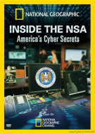 National Geographic: Inside The NSA - Americas Cyber-Secrets Movie