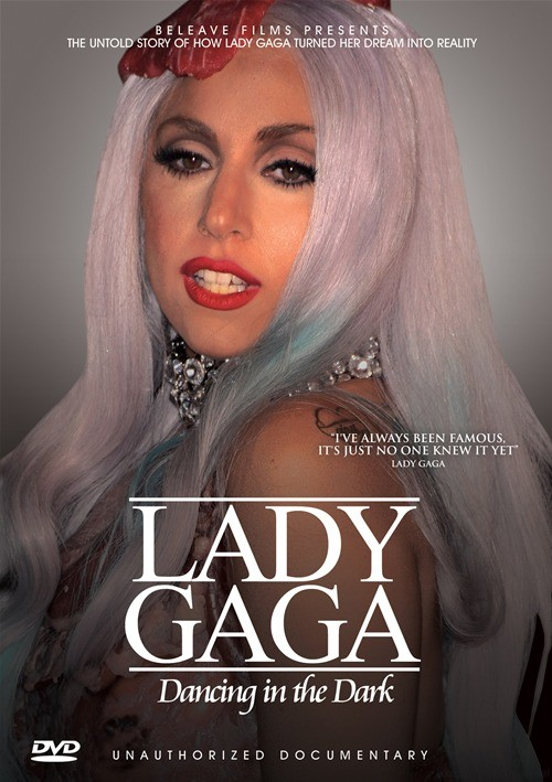 Lady Gaga: Dancing In The Dark - Unauthorized Documentary Movie