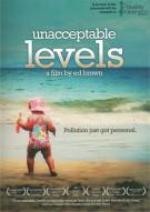 Unacceptable Levels Movie