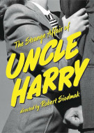 Strange Affair Of Uncle Harry, The Movie