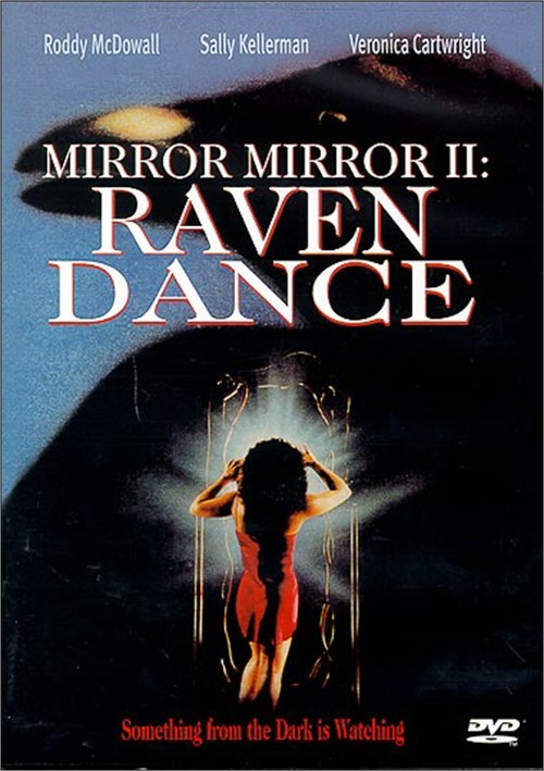 Mirror Mirror II: Raven Dance Movie