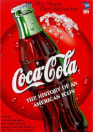 Coca-Cola: History Of An American Icon Movie
